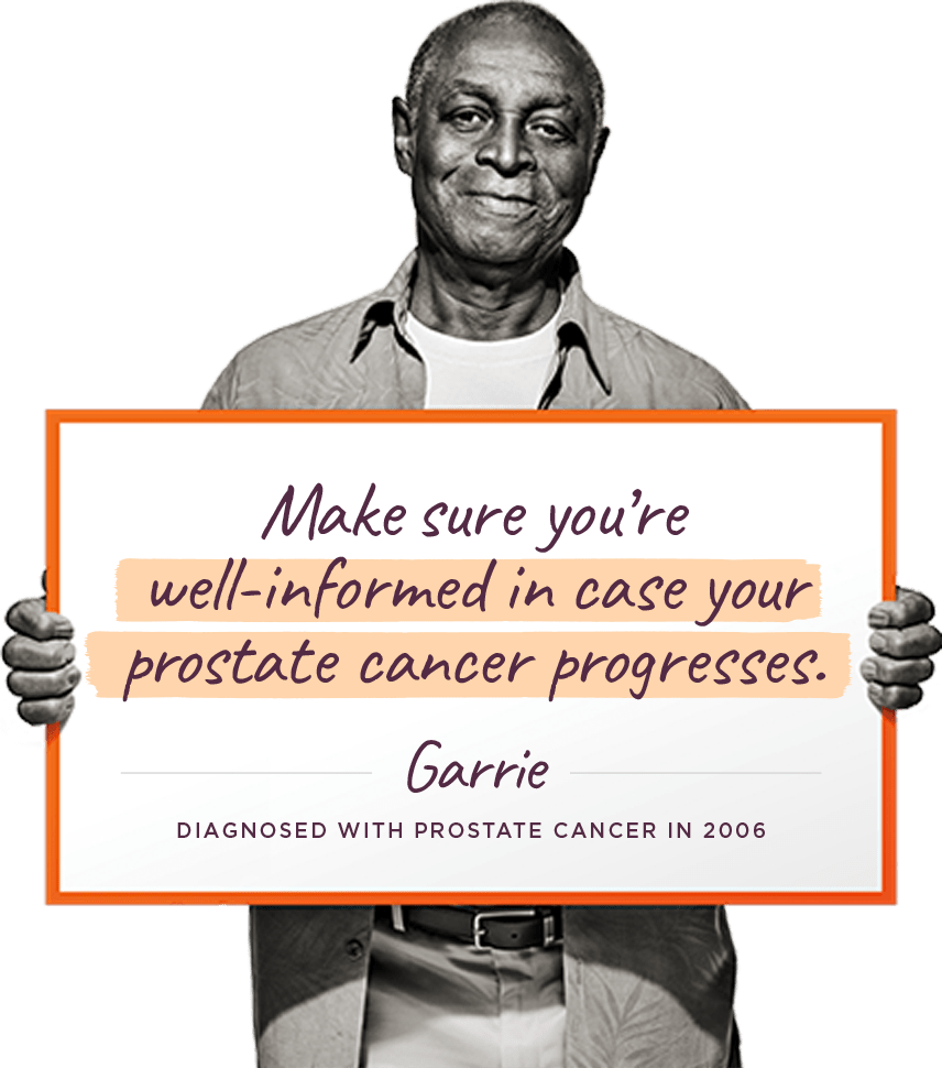 Stay well-informed if Prostate Cancer Progresses, Garrie